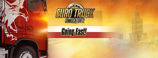 Euro Truck Simulator 2 Going East Pobierz