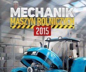 Mechanik Maszyn Rolniczych 2015