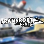 Transport Fever Download