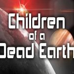 Children of a Dead Earth Download
