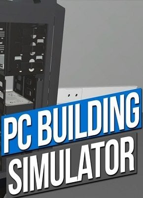 PC Building Simulator reloaded