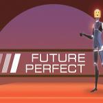 Future Perfect Download