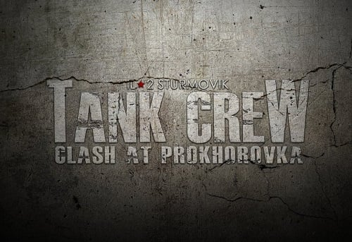 Il-2 Sturmovik Tank Crew Clash at Prokhorovka Download
