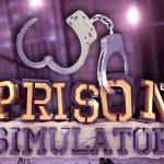 Prison Simulator Download