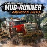 Spintires: MudRunner – American Wilds Download