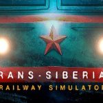 Trans-Siberian Railway Simulator Download