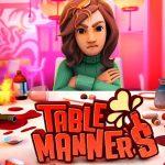 Table Manners Pobierz grę za darmo