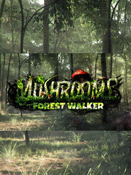 Mushrooms: Forest Walker do pobrania